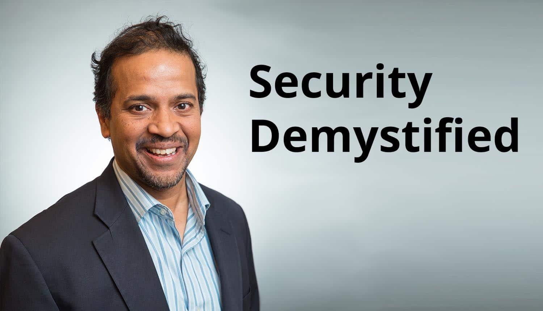 Security Demystified by Ashwin Krishnan