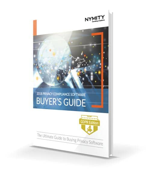 Nymity 2018 Privacy Compliance Software Buyer's Guide
